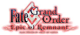 Fate/Grand Order Epic of Remenant